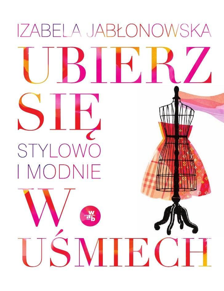 Ubierz się stylowo i modnie w uśmiech - Izabela Jabłonowska - ebook