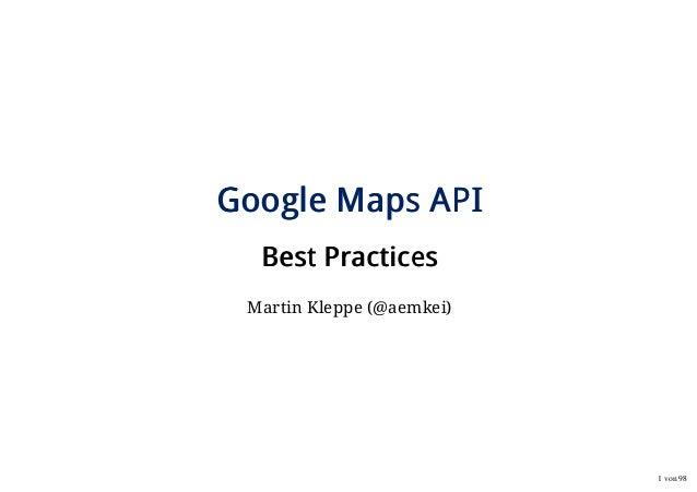 Ubilabs: Google Maps API - Best Practices
