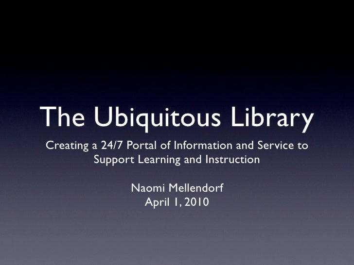 Ubiquitous Library