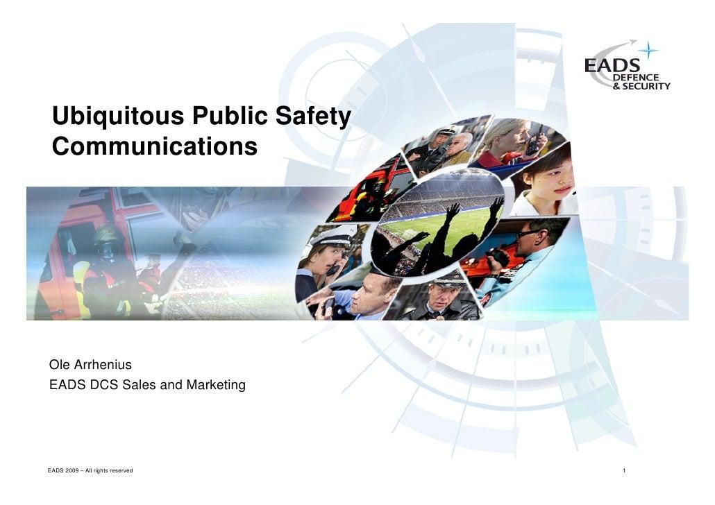 Ubiquitous Public Safety Communications