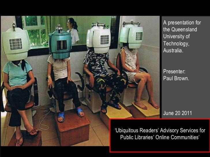 Ubiquitous readers' advisory services for public libraries' online communities