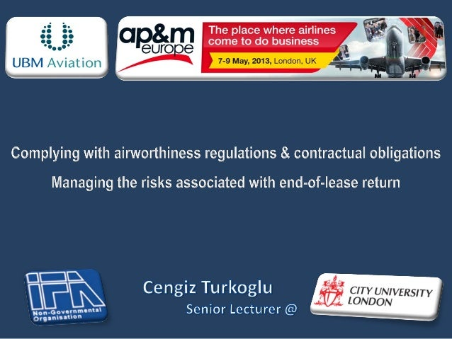 AP&M Summit - London - 07 may 2013 - Risks associated with end of lease returns