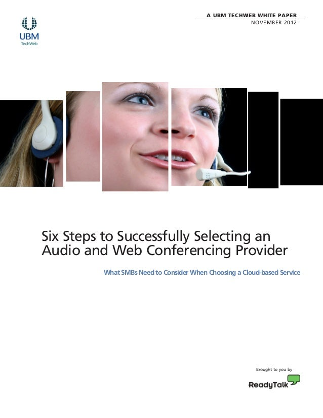 6 Steps to Successfully Selecting an Audio & Web Conferencing Provider