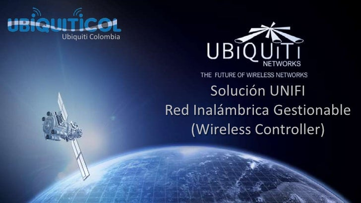 Ubiquiti Colombia<br />Solución UNIFI Red Inalámbrica Gestionable(WirelessController)<br />