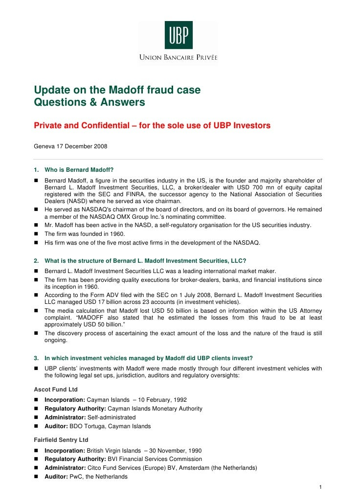 Update on the Madoff fraud case Questions & Answers  Private and Confidential – for the sole use of UBP Investors  Geneva ...