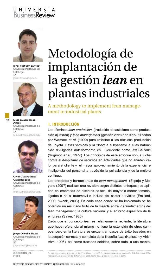 UNIVERSIA BUSINESS REVIEW | cuarto trimestre 2008 | ISSN: 1698-5117 28 Metodología de implantación de la gestión lean en p...