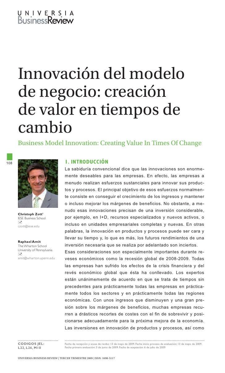 Innovación del modelo       de negocio: creación       de valor en tiempos de       cambio       Business Model Innovation...