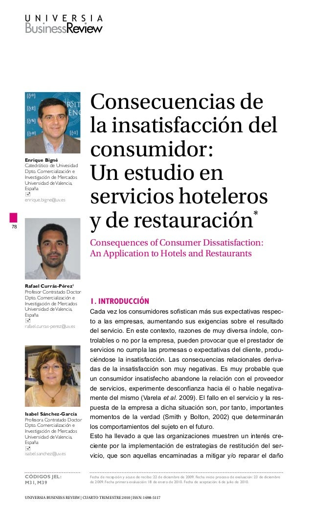 UNIVERSIA BUSINESS REVIEW | CUARTO trimestre 2010 | ISSN: 1698-5117 78 Consecuencias de la insatisfacción del consumidor: ...