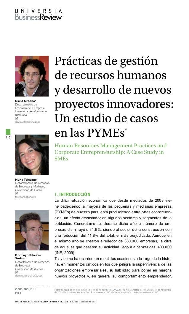 UNIVERSIA BUSINESS REVIEW | Primer trimestre 2011 | ISSN: 1698-5117 116 Prácticas de gestión de recursos humanos y desarro...