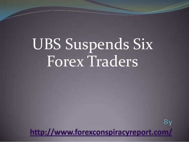 UBS Suspends Six Forex Traders