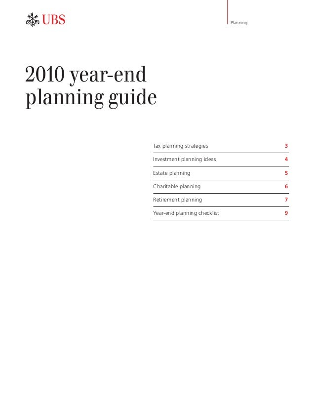 Planning 2010 year-end planning guide ab Tax planning strategies 3 Investment planning ideas 4 Estate planning 5 Charit...