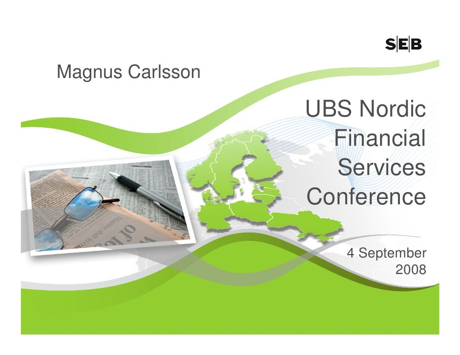 Magnus Carlsson                    UBS Nordic                     Financial                     Services                  ...