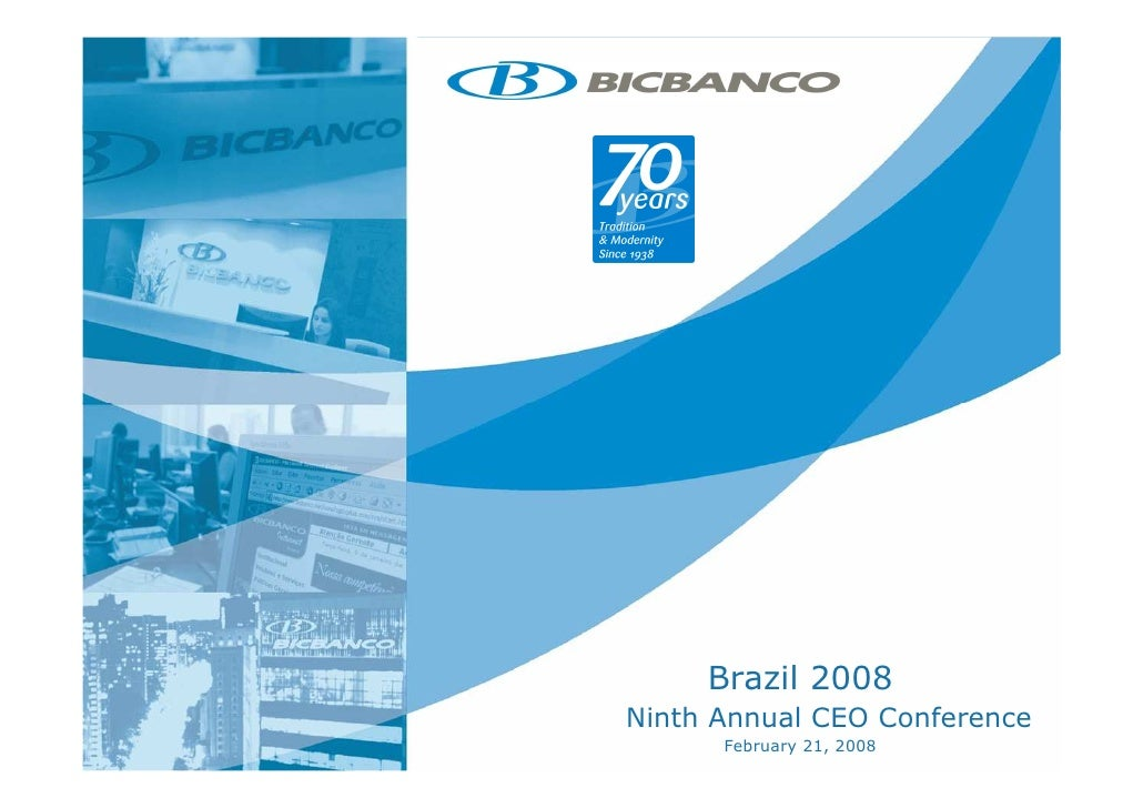 BICBANCO - UBS Pactual Ninth Annual CEO Conference - Brazil 2008