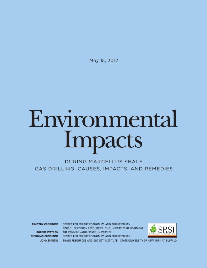 May 15, 2012Environmental   Impacts           DURING MARCELLUS SHALE  GAS DRILLING: CAUSES, IMPACTS, AND REMEDIESTIMOTHY C...