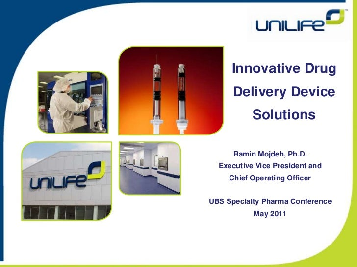Innovative Drug Delivery Device Solutions<br />Ramin Mojdeh, Ph.D.<br />Executive Vice President and<br />Chief Operating ...