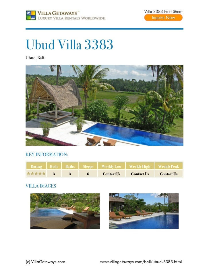 Villa 3383 Fact SheetUbud Villa 3383Ubud, BaliKEY INFORMATION:  Rating     Beds       Baths   Sleeps   Weekly Low    Weekl...