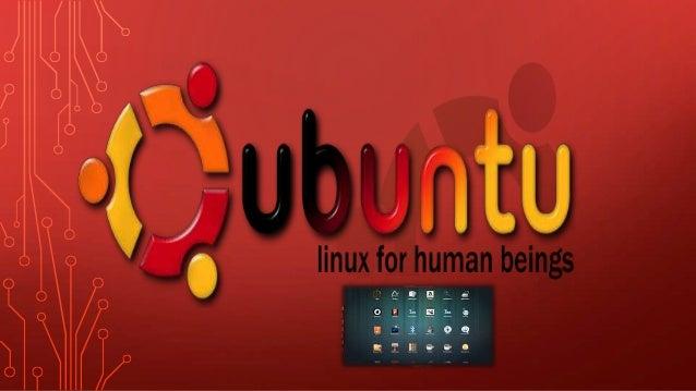 HISTORIA DE UBUNTU Canonical Ltd. es una empresa privada fundada y financiada por el empresario sudafricano Mark Shuttlewo...