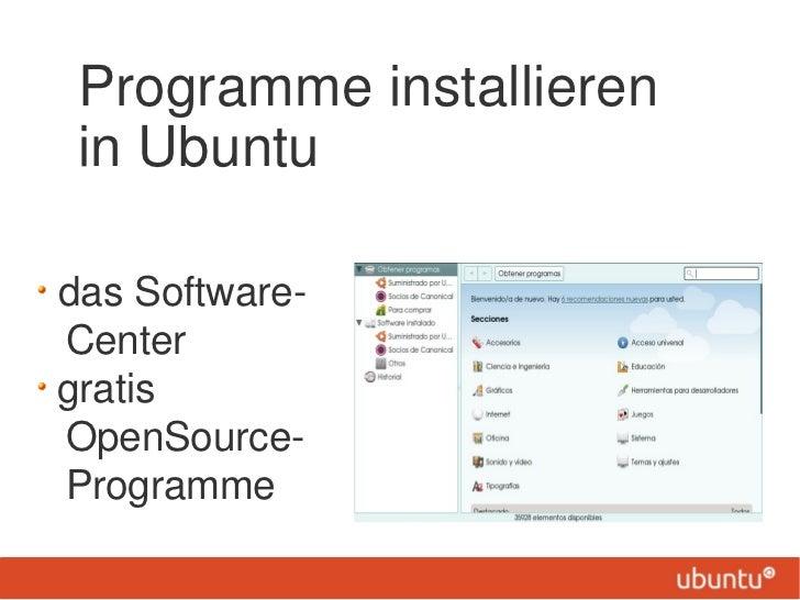 Programme installieren in Ubuntudas Software-CentergratisOpenSource-Programme