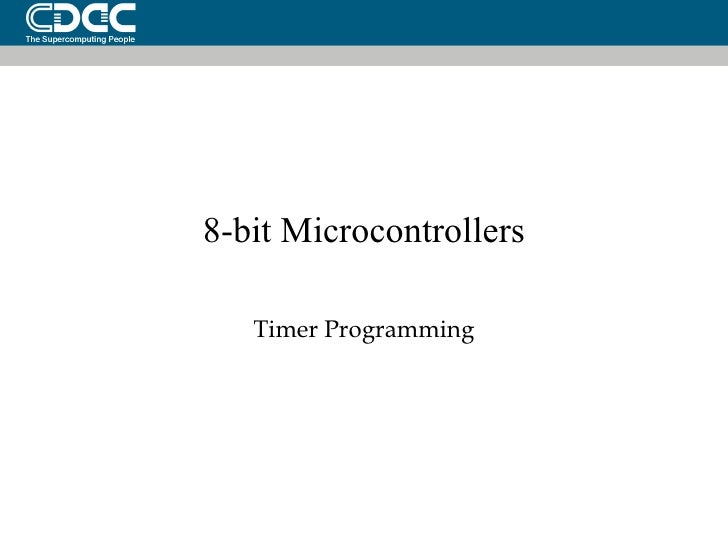 8-bit Microcontrollers Timer Programming