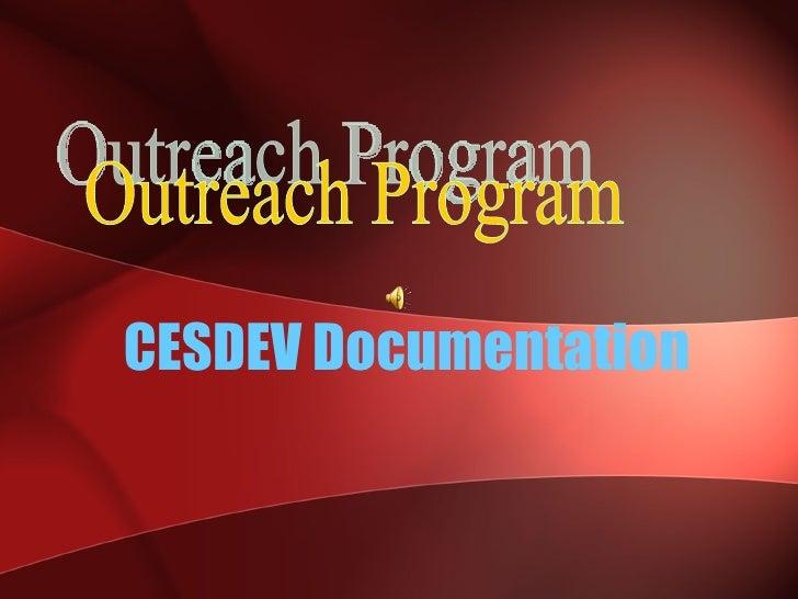 CESDEV Documentation   Outreach Program
