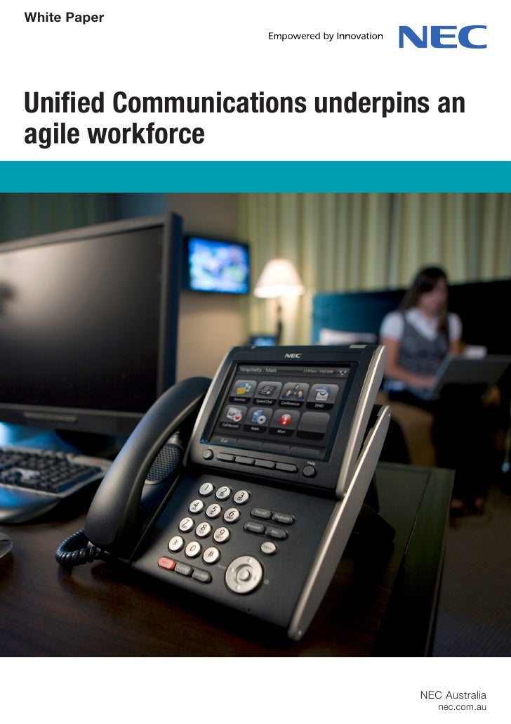 White PaperUnified Communications underpins anagile workforce                               NEC Australia                 ...