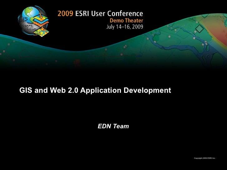 UC2009: GIS, Web 2.0 and Social Media