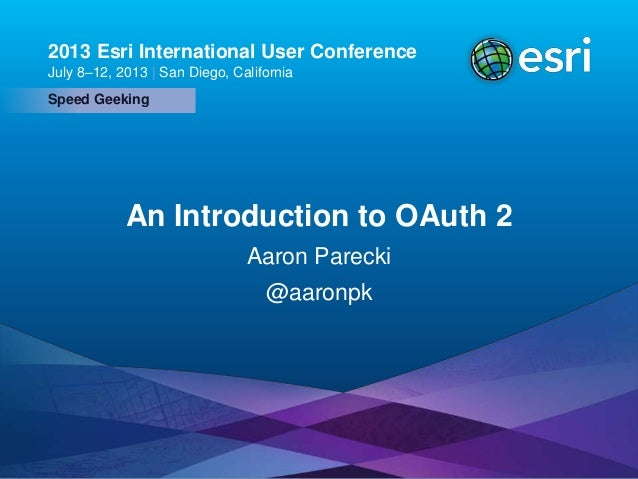 Esri UC2013 . Technical Workshop . Speed Geeking 2013 Esri International User Conference July 8–12, 2013   San Diego, Cali...