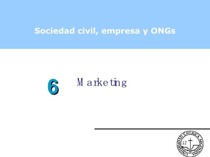 Marketing Sociedad civil, empresa y ONGs 6