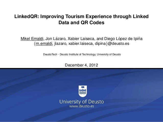 LinkedQR: Improving Tourism Experience through Linked                 Data and QR Codes                      ´            ...