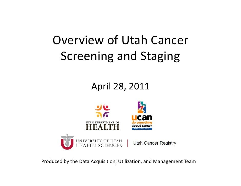 Overview of Utah Cancer Screening and Staging