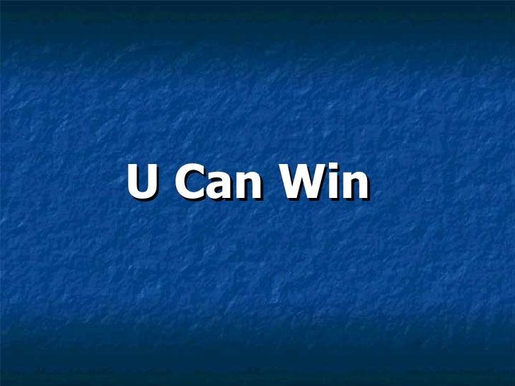 U Can Win