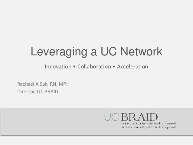 UC BRAID Network