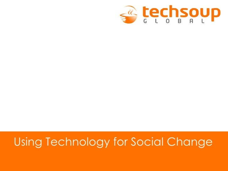 Using Technology for Social Change