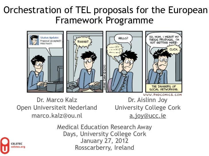 Orchestration of TEL proposals for the European            Framework Programme         Dr. Marco Kalz               Dr. Ai...
