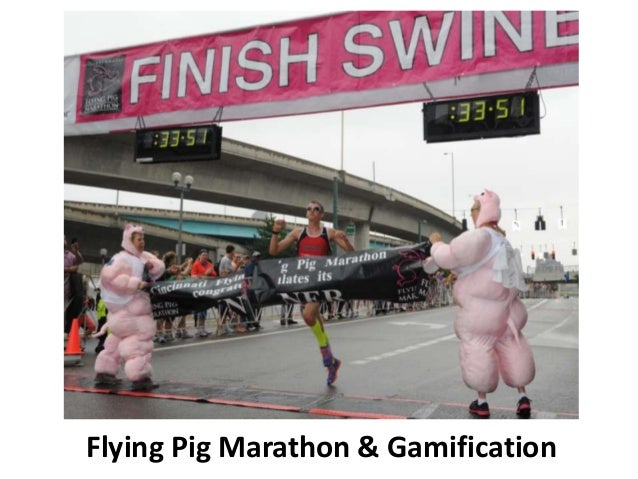 Uc class, flying pig marathon & gamification