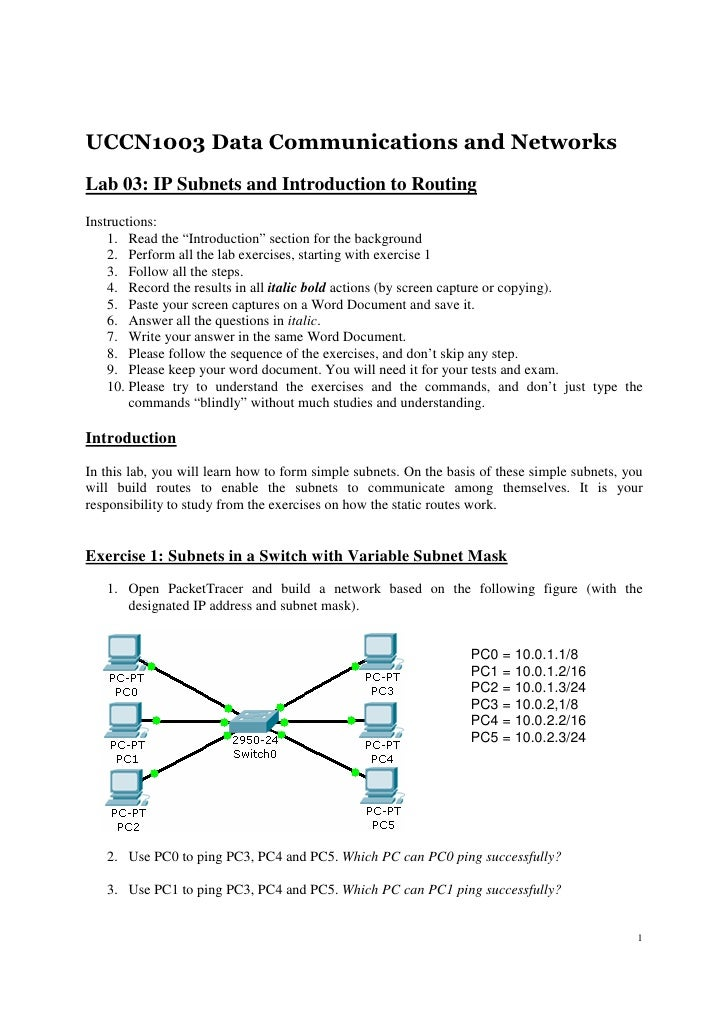"""UCCN1003 Data Communications and NetworksLab 03: IP Subnets and Introduction to RoutingInstructions:    1. Read the """"Intro..."""