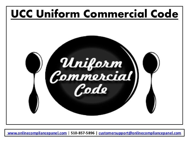 uniform commercial code The uniform commercial code (ucc) is a collection of modernized, codified, and standardized laws that apply to all commercial transactions with the exception of real.
