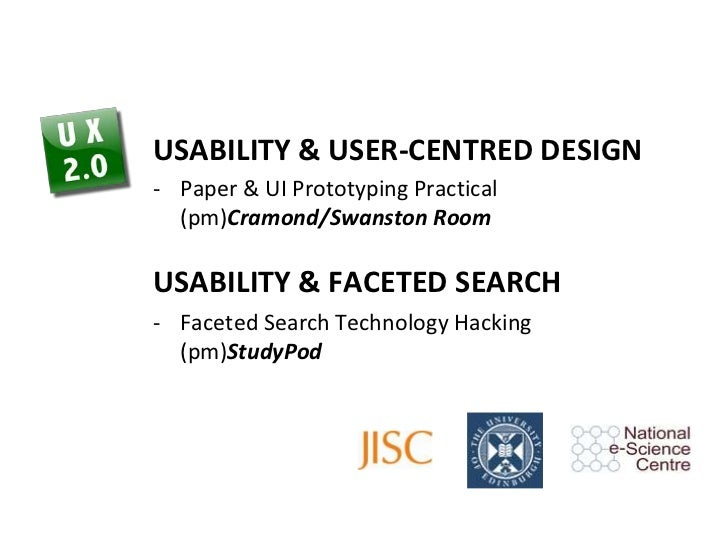 Usability & User-Centred Design<br /><ul><li>Paper & UI Prototyping Practical (pm)Cramond/Swanston Room</li></ul>Usability...