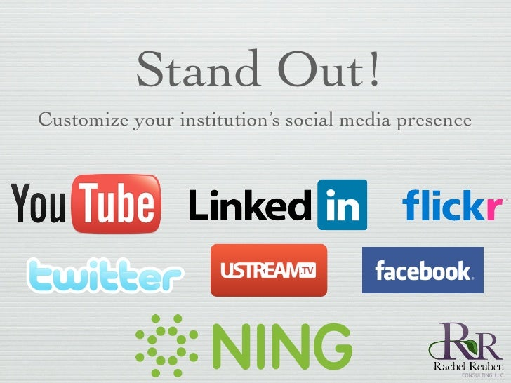 Stand Out! Customize your institution's social media presence