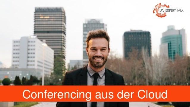 Conferencing aus der Cloud
