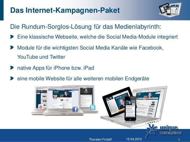 Das Internet-Kampagnen-PaketDie Rundum-Sorglos-Lösung für das Medienlabyrinth:  Eine klassische Webseite, welche die Socia...
