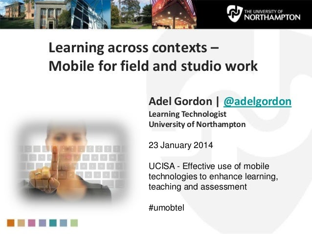 Learning across contexts - Mobile for field and studio work