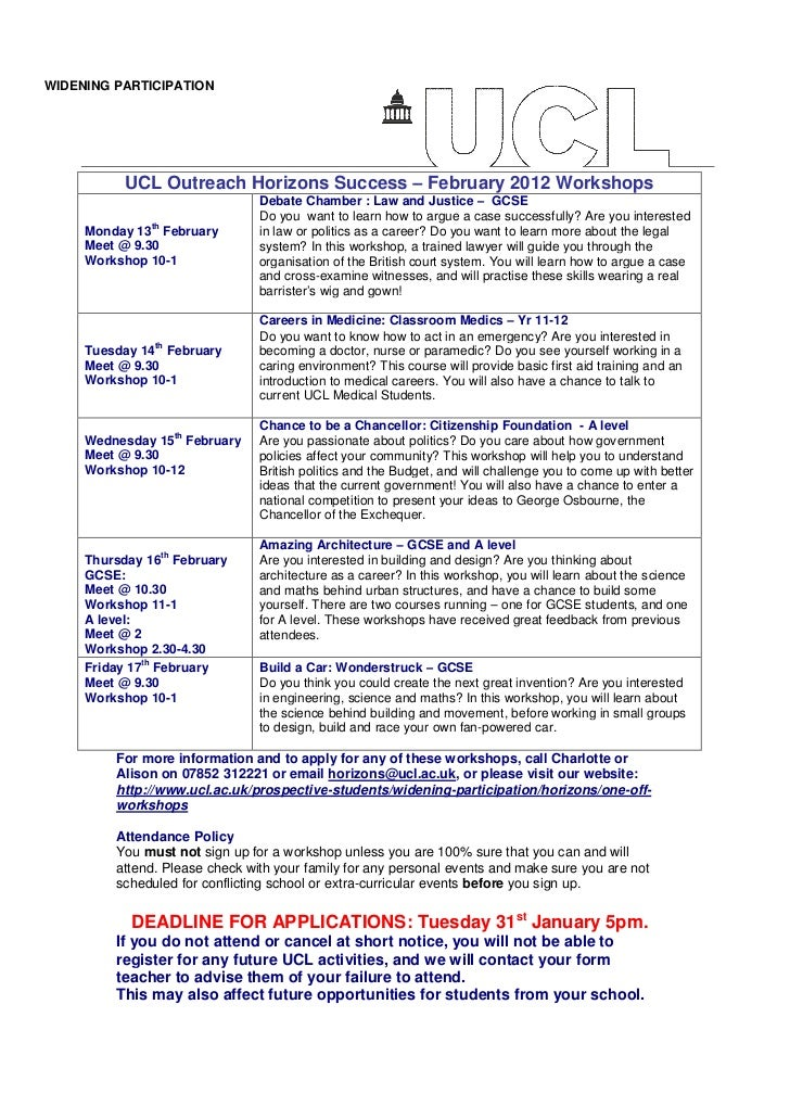 WIDENING PARTICIPATION          UCL Outreach Horizons Success – February 2012 Workshops                                Deb...