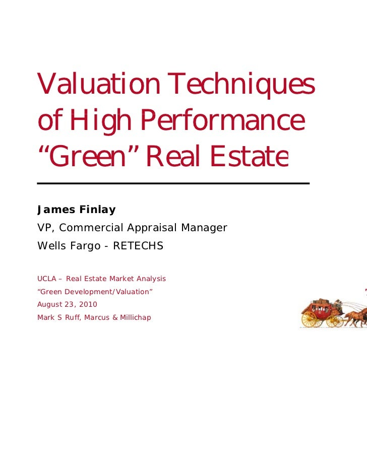 """Valuation Techniquesof High P f f Hi h Performance""""Green"""" Real Estate GreenJames Fi lJ     FinlayVP, Commercial Appraisal ..."""