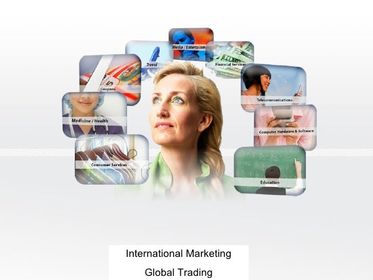 International Marketing Global Trading