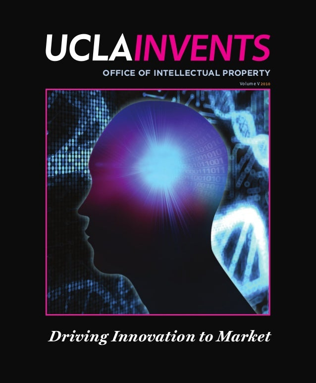 Office of Intellectual Property Volume V 2010 Driving Innovation to Market