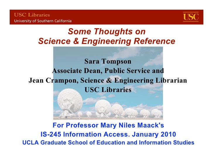 Some Thoughts on      Science & Engineering Reference                    Sara Tompson         Associate Dean, Public Servi...