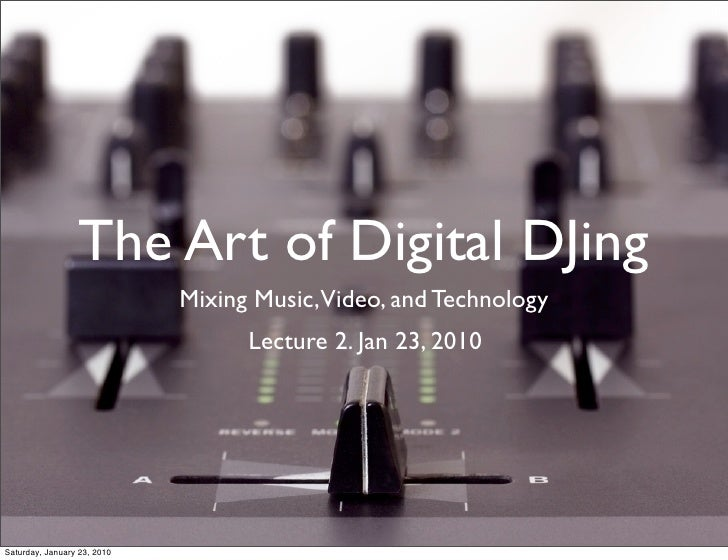 Uclax Dj Course Lecture 2 Jan 23 2010