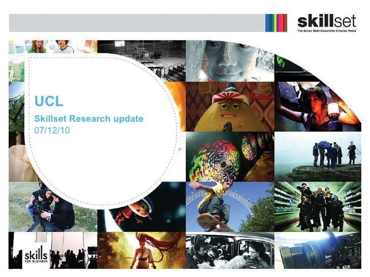 UCL Skillset Research update   07/12/10