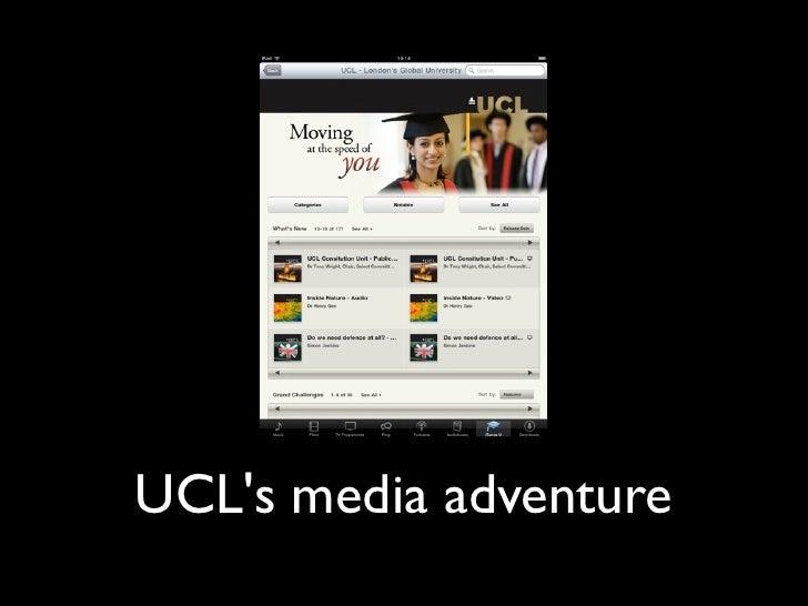 UCLs media adventure